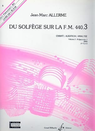 Jean-Marc Allerme - of the Solfège on the FM 440.3 - Chant Audition Analyze - Partition - di-arezzo.co.uk