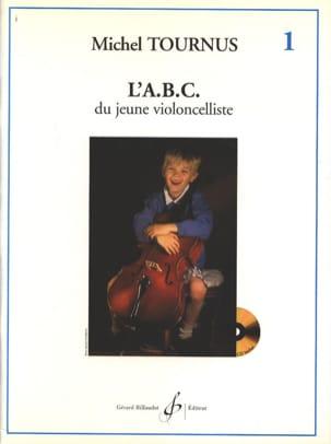 L'abc du Jeune Violoncelliste Volume 1 Michel Tournus laflutedepan