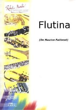 Flutina Maurice Faillenot Partition Flûte traversière - laflutedepan