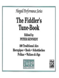 The Fiddler's tune book Peter Kennedy Partition laflutedepan