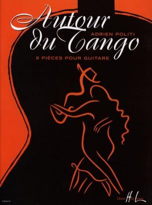 Autour du Tango Adrien Politi Partition Guitare - laflutedepan