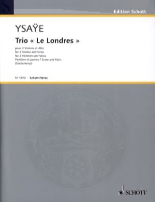 Trio le Londres - Eugène Ysaÿe - Partition - Trios - laflutedepan.com
