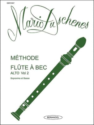Méthode de Flûte A Bec - Volume 2 - Alto Mario Duschenes laflutedepan