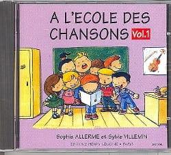 Allerme Sophie / Villemin Sylvie - CD - Ecole des Chansons Volume 1 - Partition - di-arezzo.fr