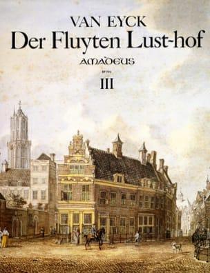 Der Fluyten Lust-Hof Volume 3 Jacob van Eyck Partition laflutedepan