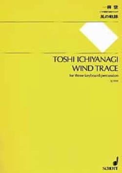 Wind Trace - 3 keyboard percussion Toshi Ichiyanagi laflutedepan