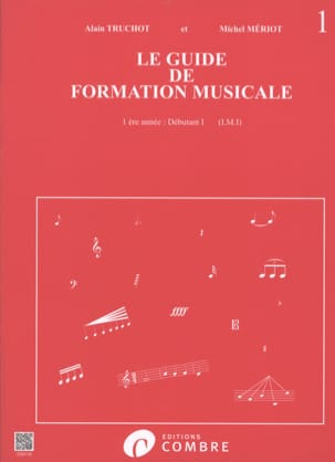 Alain TRUCHOT et Michel MÉRIOT - The Music Training Guide Volume 1 - Partition - di-arezzo.co.uk