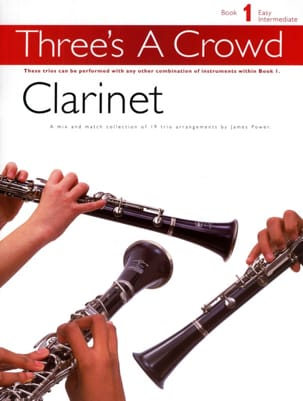 Three's A Crowd Book 1 James Power Partition Clarinette - laflutedepan