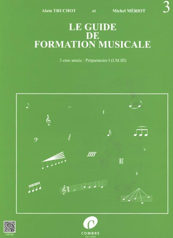 Le Guide de Formation Musicale Volume 3 - laflutedepan.com