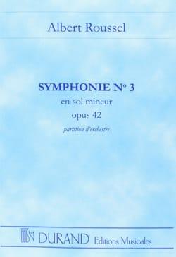 Symphonie n° 3 op. 42 ROUSSEL Partition Grand format - laflutedepan