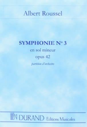Symphonie n° 3 op. 42 - ROUSSEL - Partition - laflutedepan.com