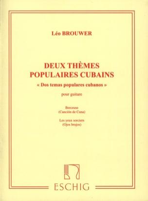 2 Thèmes populaires cubains BROUWER Partition Guitare - laflutedepan