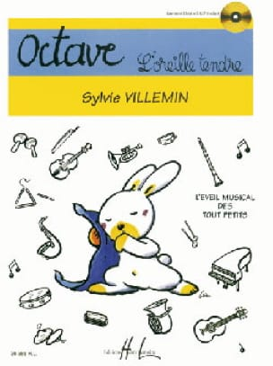 Octave, l'oreille tendre - Sylvie Villemin - laflutedepan.com
