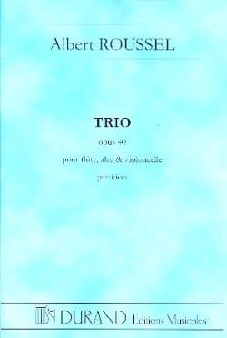 Trio op. 40 -Flûte, alto et cello - Poche ROUSSEL laflutedepan