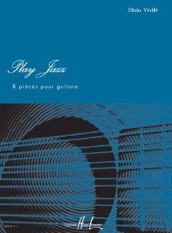 Play Jazz Alain Vérité Partition Guitare - laflutedepan