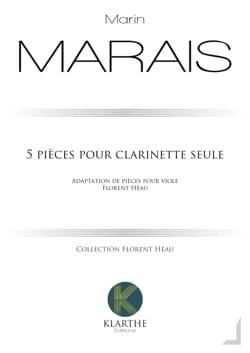 5 pièces pour Clarinette seule Marin Marais Partition laflutedepan