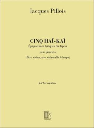 5 Hai-Kai - Parties Jacques Pillois Partition laflutedepan