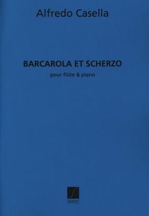 Barcarola et Scherzo Alfredo Casella Partition laflutedepan