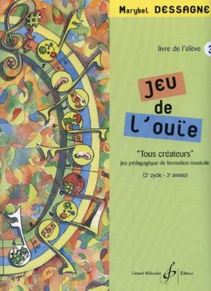 Jeu de l'ouïe - Elève - Volume 3 Marybel Dessagnes laflutedepan
