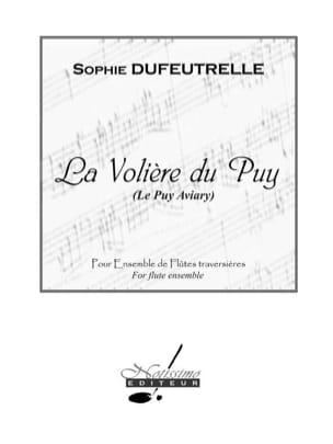 La Volière du Puy Sophie Dufeutrelle Partition laflutedepan