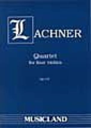 Quartet op. 107 -Score + Parts - Ignaz Lachner - laflutedepan.com