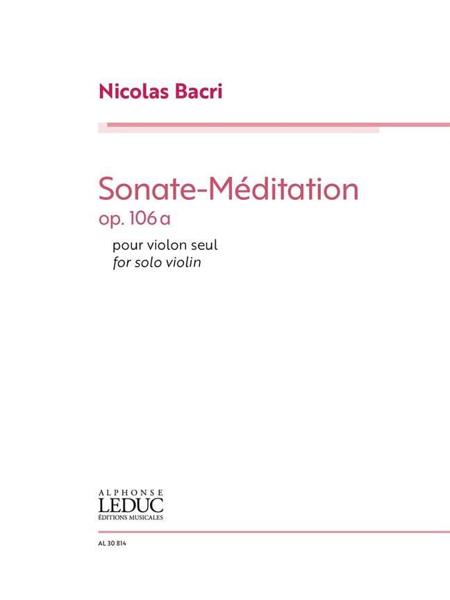 Sonate-Méditation, op. 106a - Nicolas Bacri - laflutedepan.com