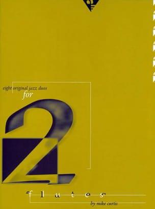 8 Original Jazz Duos - 2 Flûtes Mike Curtis Partition laflutedepan