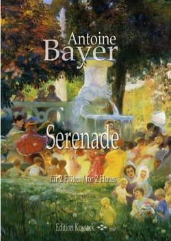 Serenade - 2 Flûtes Antoine Bayer Partition laflutedepan