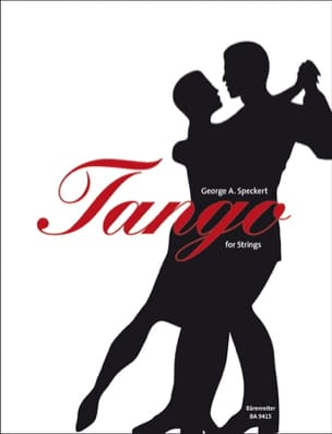 Tango For Strings George A. Speckert Partition Quatuors - laflutedepan