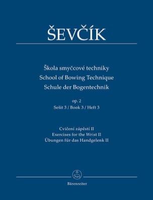 School of bowing technique, op. 2 Vol. 3 Otakar Sevcik laflutedepan