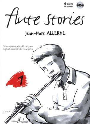 Flûte Stories Volume 1 Jean-Marc Allerme Partition laflutedepan