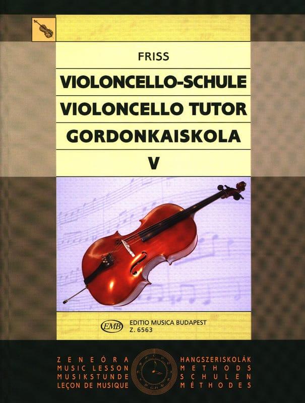Violoncello Tutor - Volume 5 - Antal Friss - laflutedepan.com