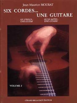 Six cordes... une guitare - Volume 2 Jean-Maurice Mourat laflutedepan