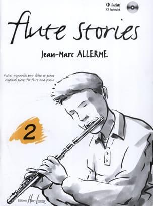Flûte Stories Volume 2 Jean-Marc Allerme Partition laflutedepan