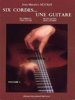 Six Cordes... une Guitare Volume 3 Jean-Maurice Mourat laflutedepan