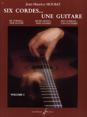 Six cordes... une guitare - Volume 1 Jean-Maurice Mourat laflutedepan