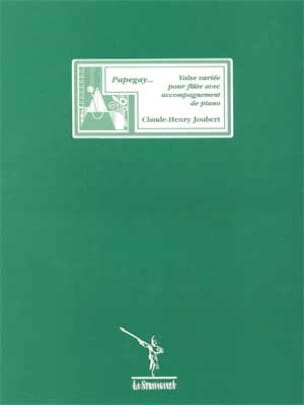 Papegay... - Claude-Henry Joubert - Partition - laflutedepan.com