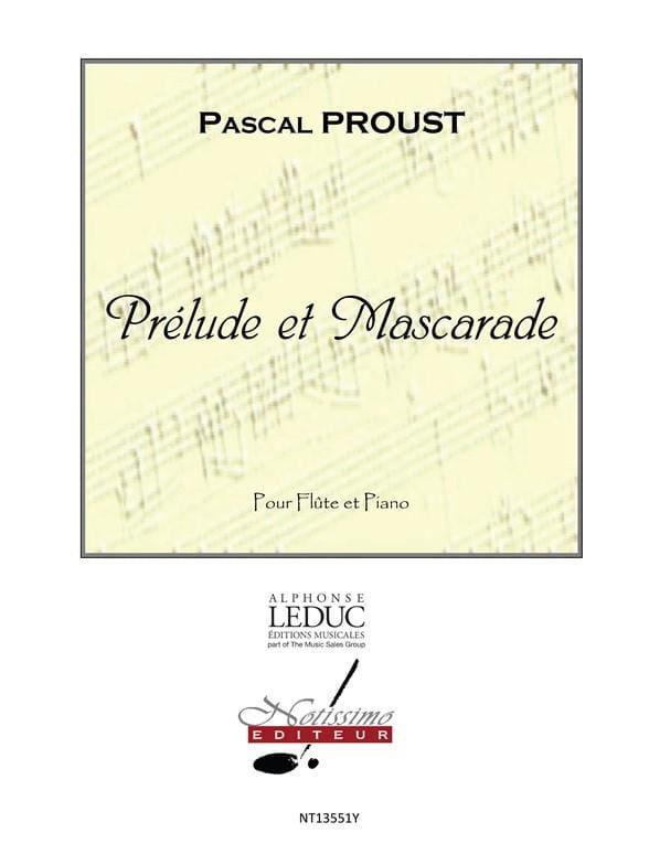 Prélude et Mascarade - Pascal Proust - Partition - laflutedepan.com