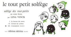 Le Tout Petit Solfège Volume 3 Lina Vinck Partition laflutedepan