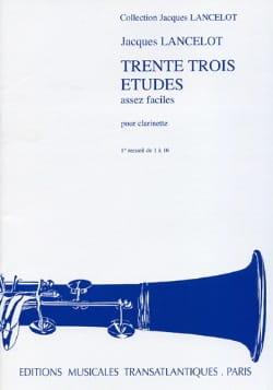33 Etudes assez faciles - Volume 1 Jacques Lancelot laflutedepan