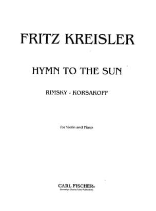 Hymn to the sun Rimsky-Korsakov Nicolaï / Kreisler Fritz laflutedepan