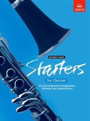Starters for clarinet Gordon Lewin Partition Clarinette - laflutedepan