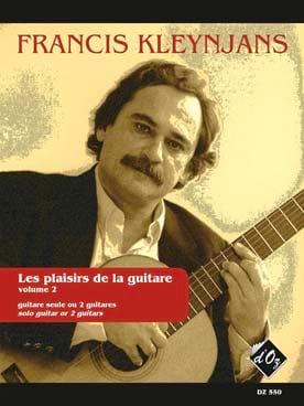 Les Plaisirs De la Guitare, Volume 2 Francis Kleynjans laflutedepan