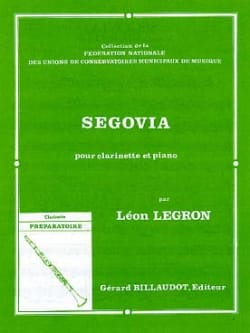 Segovia Léon Legron Partition Clarinette - laflutedepan