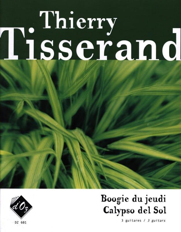 Boogie du jeudi / Calypso del sol - TISSERAND - laflutedepan.com