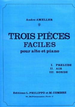 3 Pièces faciles André Ameller Partition Alto - laflutedepan