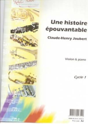Une histoire épouvantable - Claude-Henry Joubert - laflutedepan.com