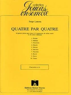 Quatre par quatre - Clarinettes Serge Lancen Partition laflutedepan