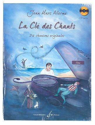 La Clé des Chants - Volume 1 - Jean-Marc Allerme - laflutedepan.com