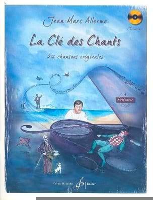 La Clé des Chants Volume 1 - Prof Jean-Marc Allerme laflutedepan